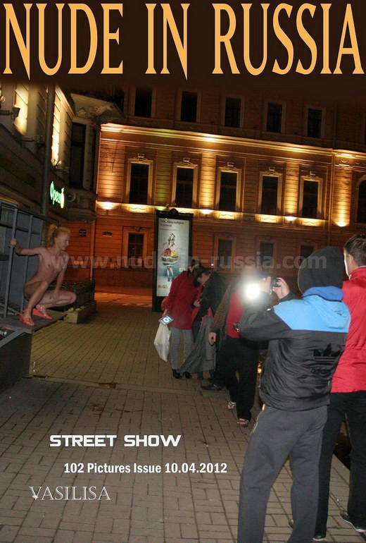 Vasilisa - `Street Show` - for NUDE-IN-RUSSIA