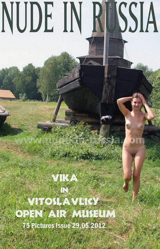 Vika - `Vitoslavliky Open Air Museum` - for NUDE-IN-RUSSIA