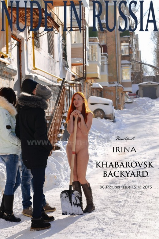 Irina - `Khabarovsk Backyard` - for NUDE-IN-RUSSIA