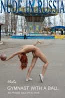 Nata in Gymnast with a Ball gallery from NUDE-IN-RUSSIA