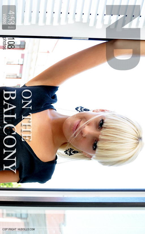 Olena - `On The Balcony` - for NUDOLLS VIDEO