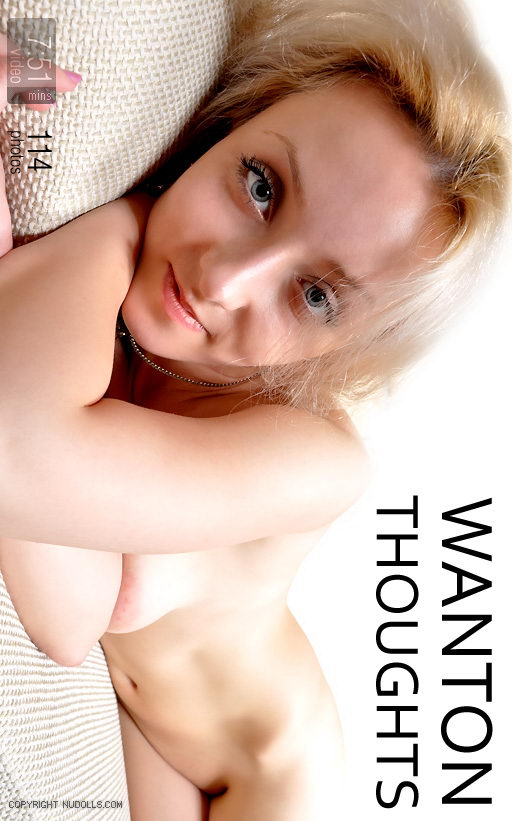 Anna - `Wanton Thoughts` - for NUDOLLS VIDEO