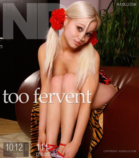 Irina - `Too Fervent` - for NUDOLLS