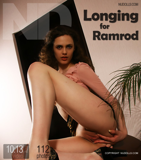 Elena - `Longing for Ramrod` - for NUDOLLS