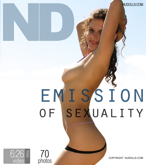 Natasha - `Emission of Sexuality` - for NUDOLLS