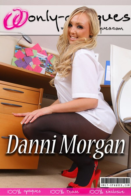 Danni Morgan - for ONLY-OPAQUES COVERS