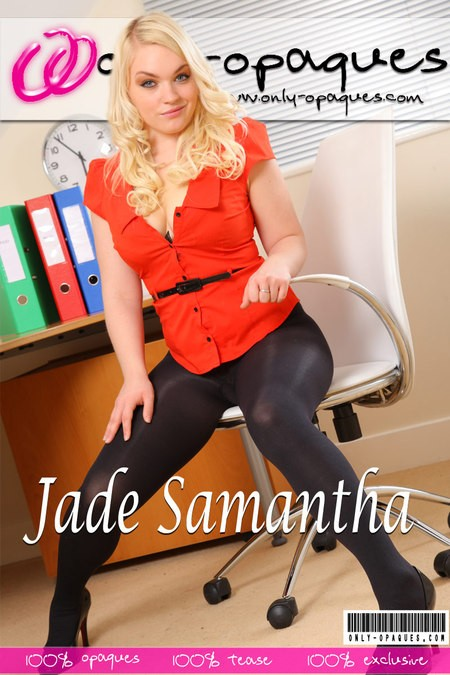 Jade Samantha - for ONLY-OPAQUES COVERS