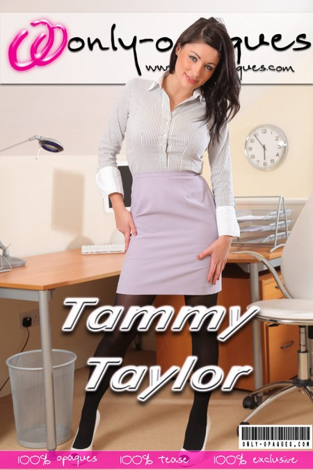 Tammy Taylor - for ONLY-OPAQUES COVERS