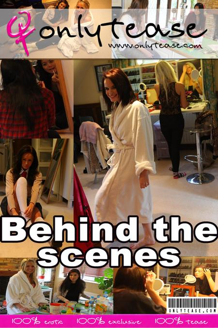 Behind The Scenes - `Behind The Scenes` - for ONLYTEASE