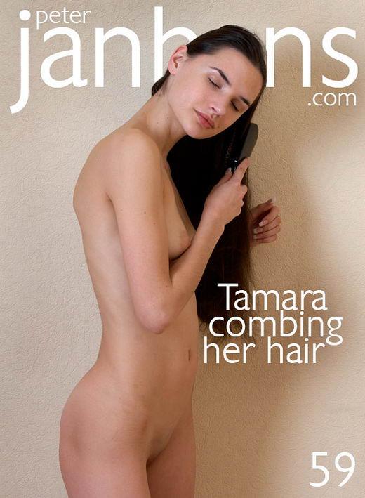 Tamara - `Tamara combing her hair` - by Peter Janhans for PETERJANHANS