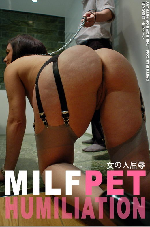 `Milf Pet Humiliation` - for PETGIRLS