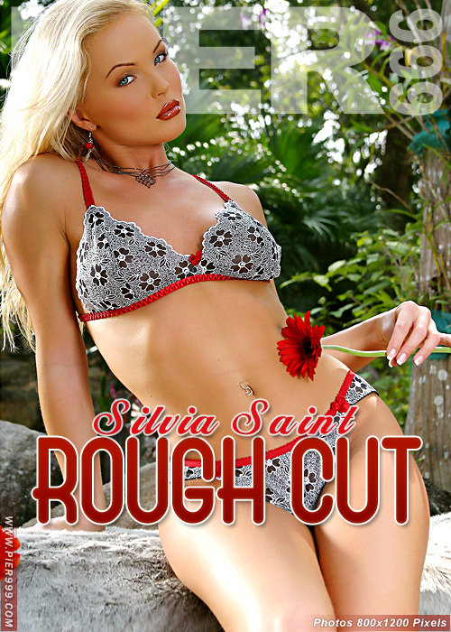 Silvia Saint - `Rough Cut` - for PIER999