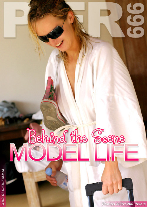 `Behind The Scene Model Life` - for PIER999