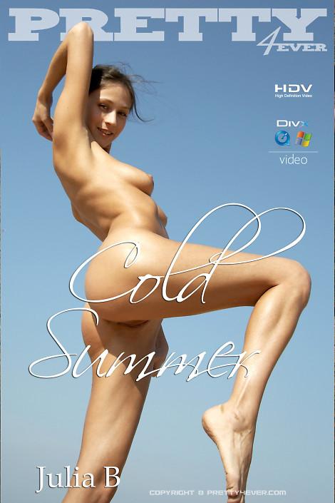Julia B - `Hdv Movie Cold Summer` - for PRETTY4EVER
