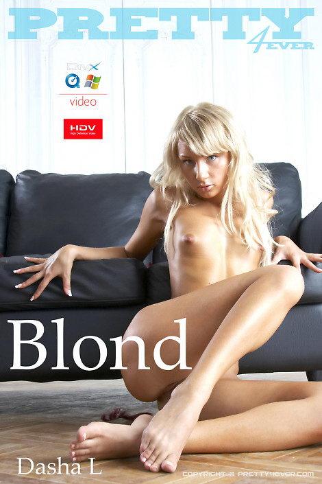 Dasha L - `Blond` - for PRETTY4EVER