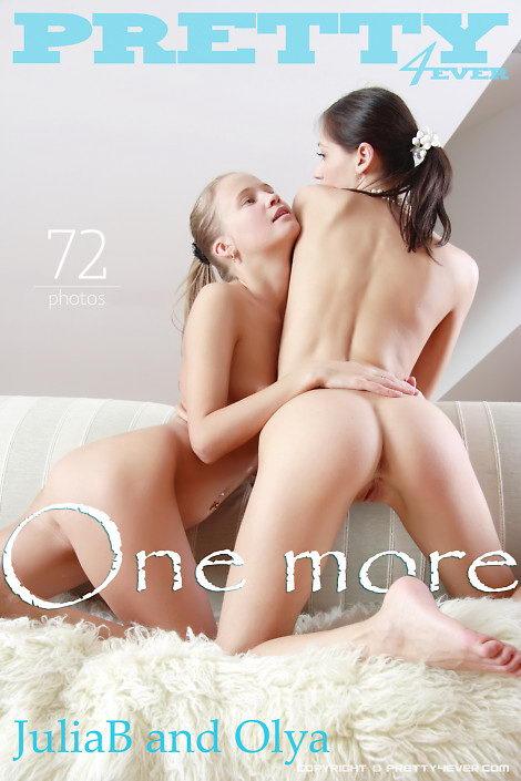 Julia B & Olya - `One More` - for PRETTY4EVER