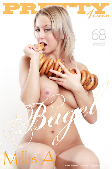Millis A - `Bagel` - for PRETTY4EVER