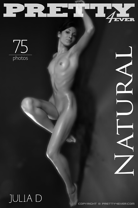 Julia D - `Natural` - for PRETTY4EVER