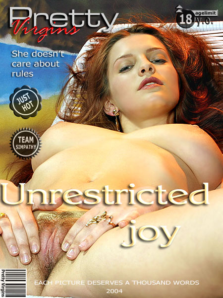 `Unrestricted Joy` - for PRETTYVIRGINS