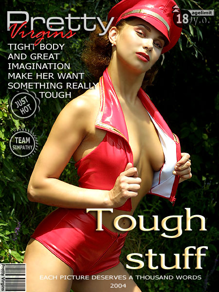`Tough Stuff` - for PRETTYVIRGINS
