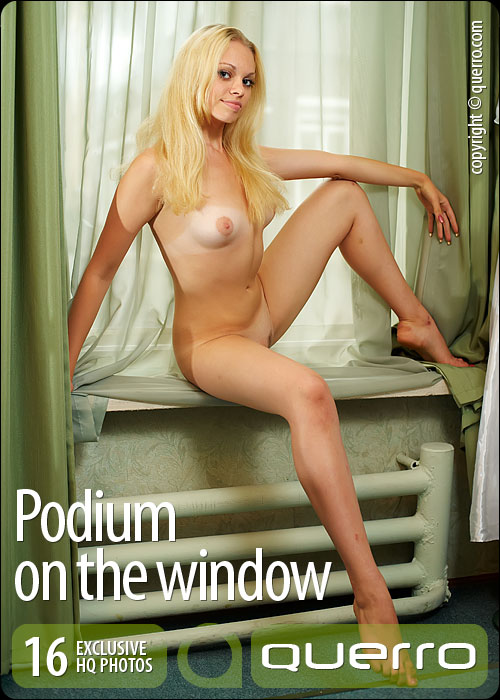 Kristina - `Podium On The Window` - for QUERRO