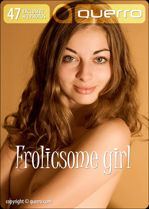 Sasha - `Frolicsome Girl` - for QUERRO