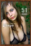 Maya - Why not?