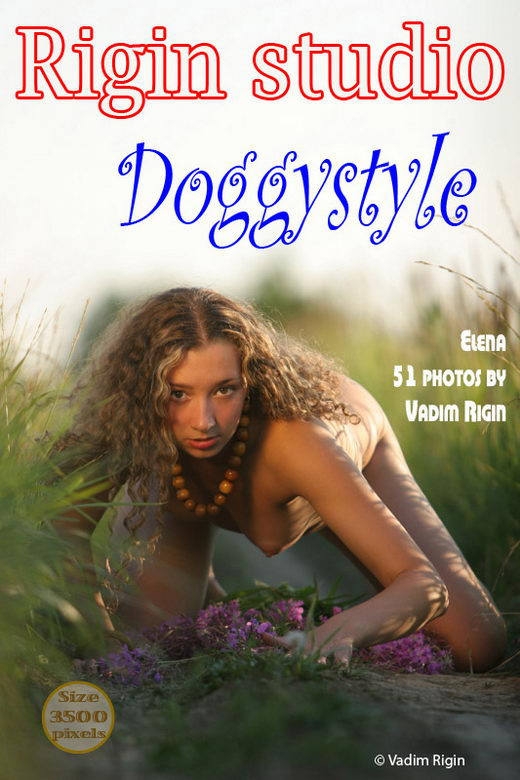 Elena - `Doggy Style` - by Vadim Rigin for RIGIN-STUDIO
