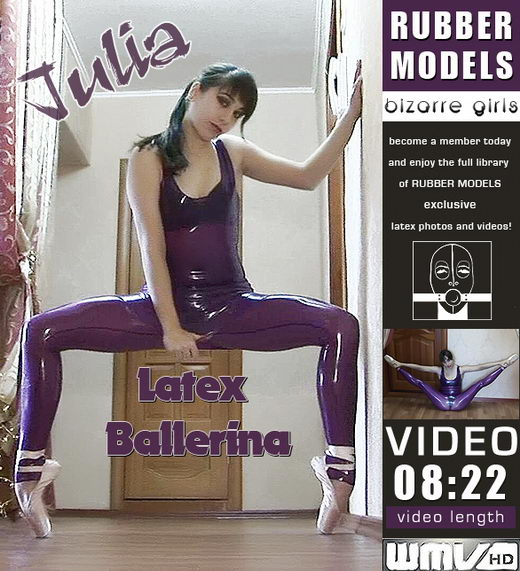 Julia - `Latex Ballerina` - for RUBBERMODELS