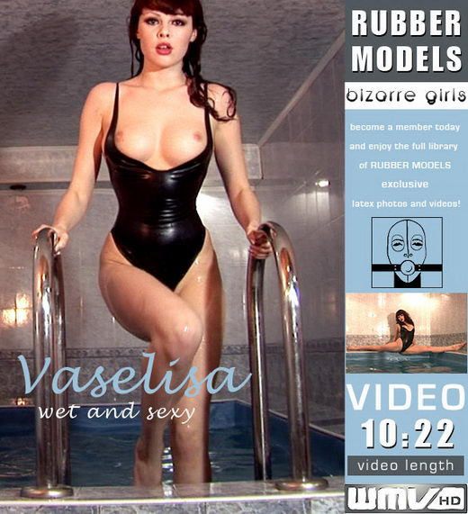 Vaselisa - `Wet and Sexy` - for RUBBERMODELS