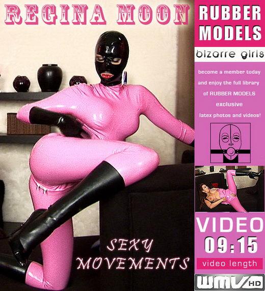 Regina Moon - `Sexy Movements` - for RUBBERMODELS