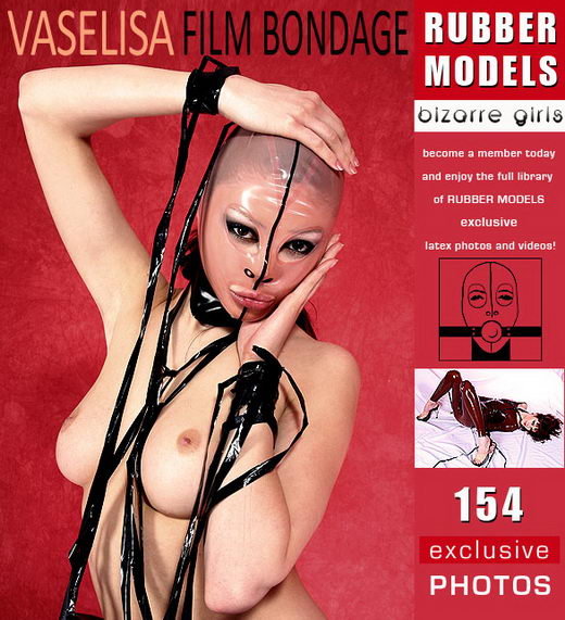 Vaselisa - `Film Bondage` - for RUBBERMODELS