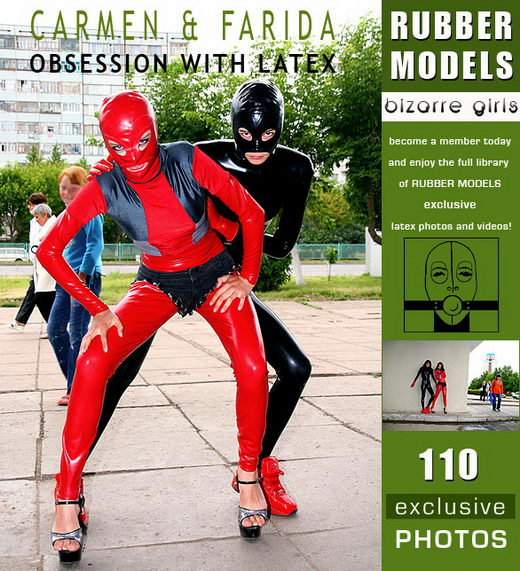 Carmen & Farida - `Obsession with Latex` - for RUBBERMODELS