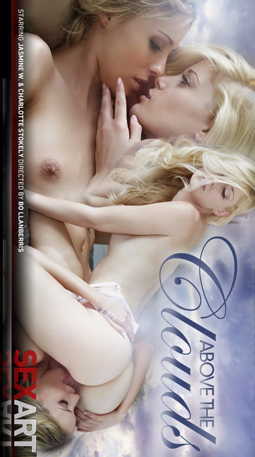 Charlotte Stokely & Jasmine W - `Above The Clouds` - by Bo Llanberris for SEXART VIDEO