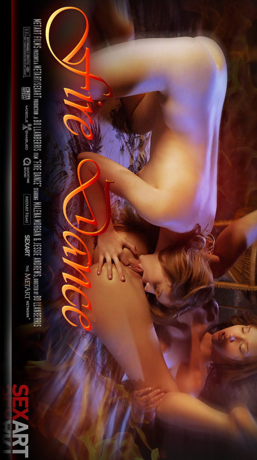Jessie Andrews & Malena Morgan - `Fire Dance` - by Bo Llanberris for SEXART VIDEO