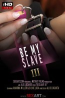 Be My Slave Part 3