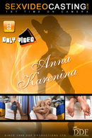 Anna Karenina in  video from SEXVIDEOCASTING