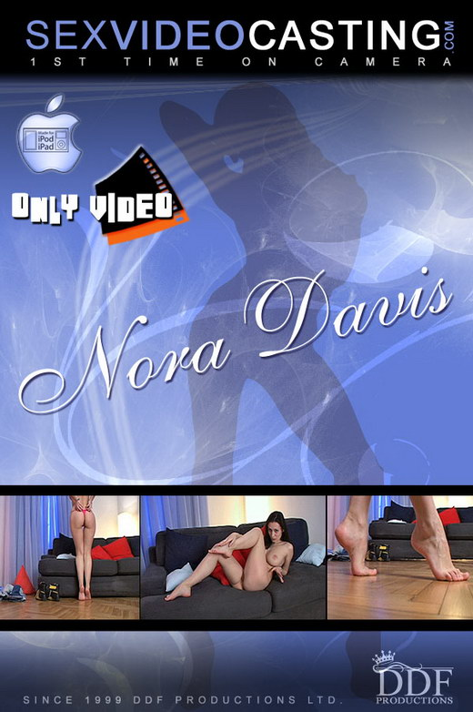 Nora Davis - `Her Sexuality is first class!` - for SEXVIDEOCASTING
