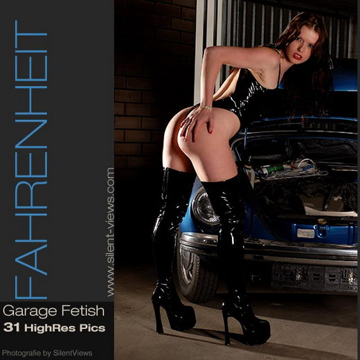 Fahrenheit - `#19 - Garage Fetish` - for SILENTVIEWS