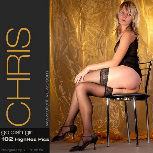 Chris - `#85 - Goldish Girl` - for SILENTVIEWS