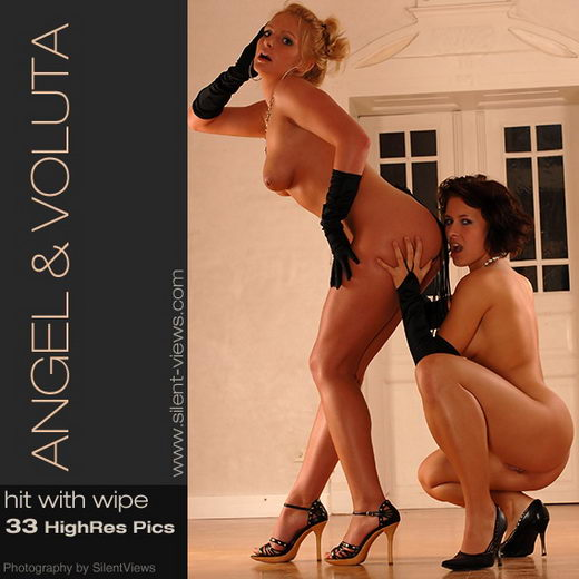 Angel & Voluta - `#150 - Hit With Wipe` - for SILENTVIEWS