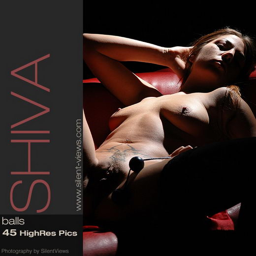 Shiva - `#217 - Balls` - for SILENTVIEWS