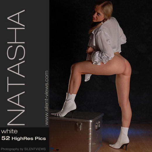 Natasha - `#258 - White` - for SILENTVIEWS