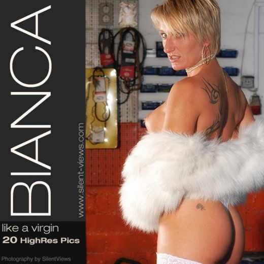Bianca - `#640 - Like A Virgin` - for SILENTVIEWS