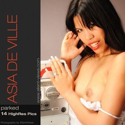 Asia De Ville - `#656 - Parked` - for SILENTVIEWS