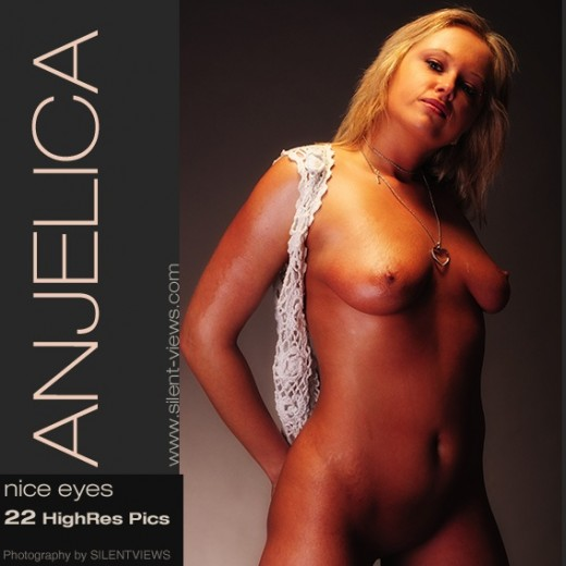 Anjelica - `#414 - Nice Eyes` - for SILENTVIEWS