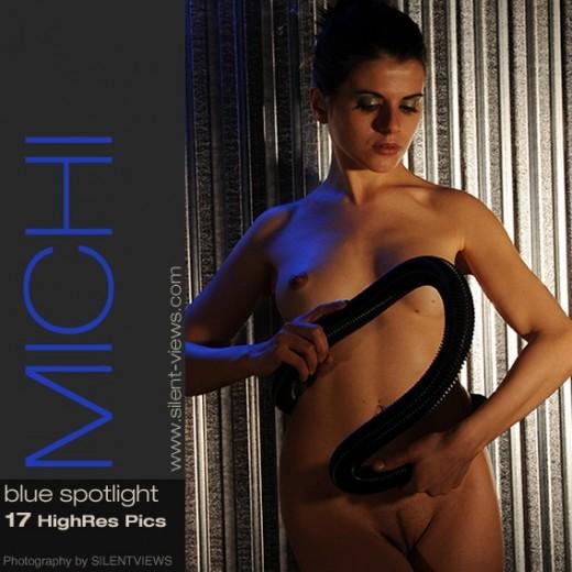 Michi - `#662 - Blue Spotlight` - for SILENTVIEWS