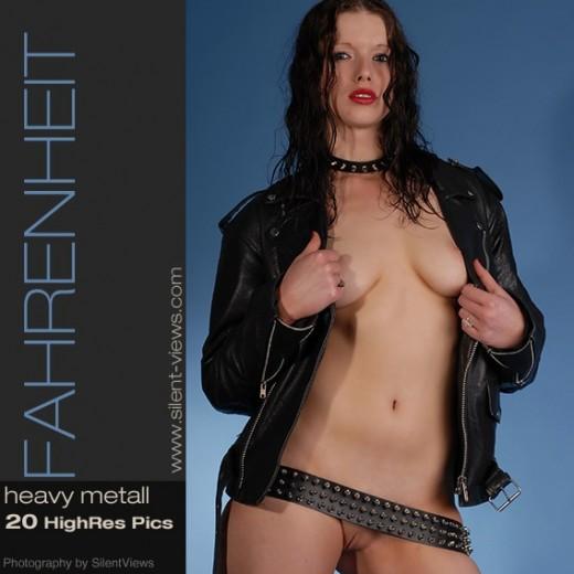 Fahrenheit - `#669 - Heavey Metall` - for SILENTVIEWS