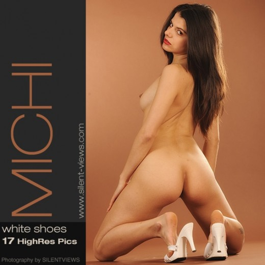Michi - `#675 - White Shoes` - for SILENTVIEWS