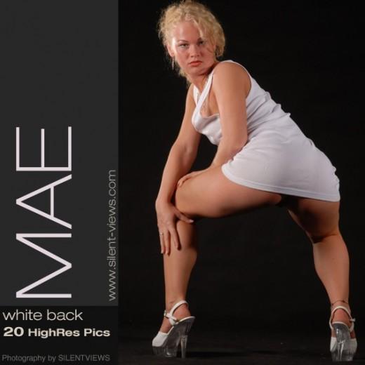 Mae - `#405 - White Back` - for SILENTVIEWS